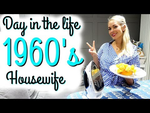 DAY IN THE LIFE OF A 1960'S HOUSEWIFE