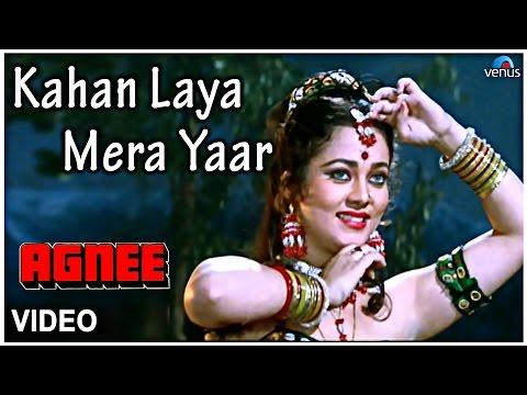 Kahan Laya Mera Yaar Full  Song : Agnee  Mandakini, Chunky Pandey