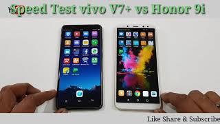 Vivo v7+ vs Honor 9i comparison and speed test