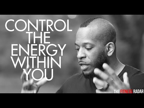 ENERGY CONTROLS YOUR DESTINY LEARN TO CONTROL IT | MENTAL FITNESS
