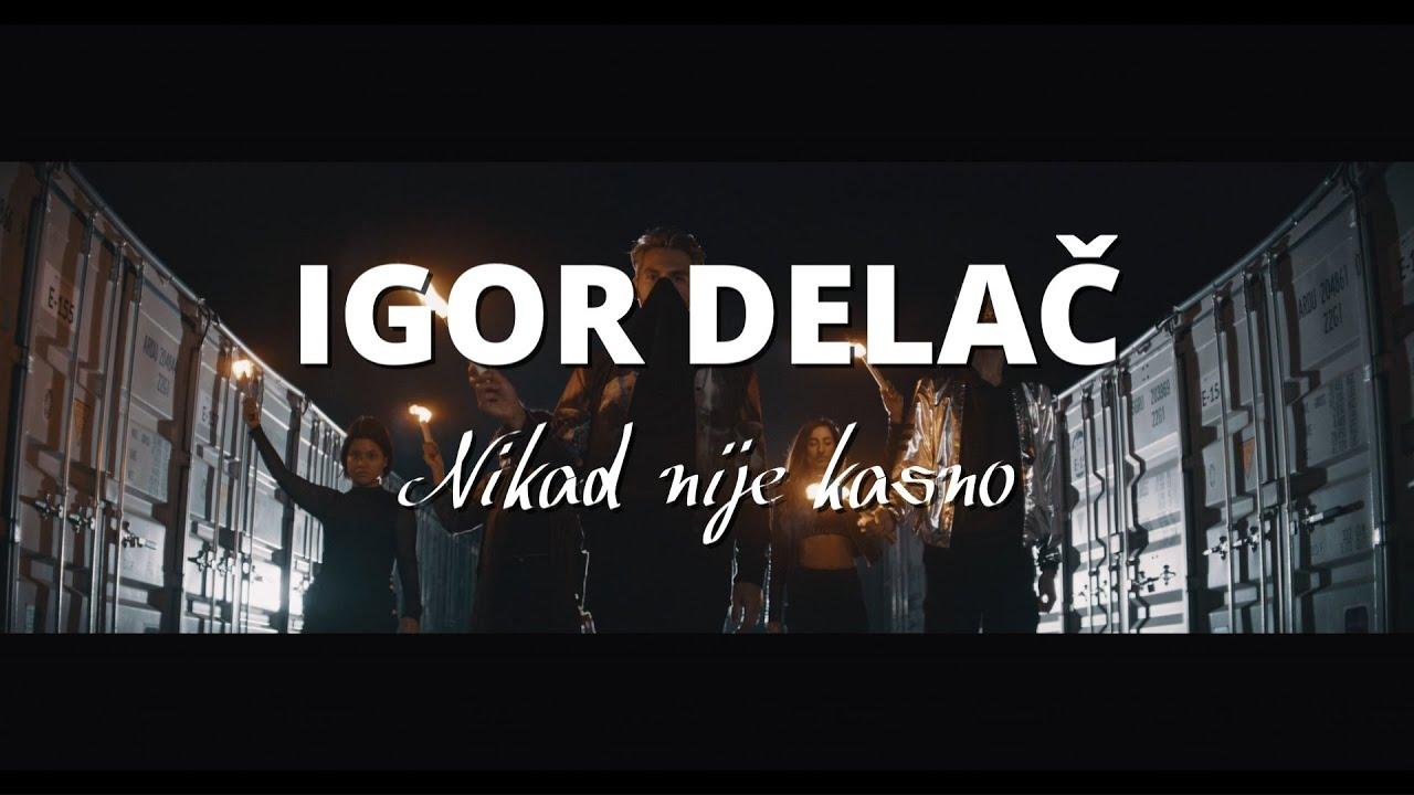 Igor Delač - Nikad nije kasno (Official lyrics video 2020)