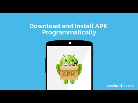 Download And Install APK Programmatically - Android