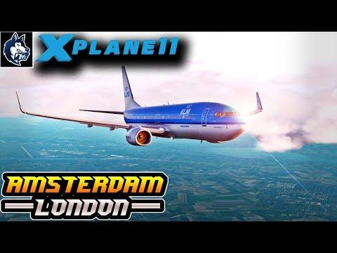 X-Plane 11 - Amsterdam (EHAM) ✈ London (EGLL) - Full Flight in Boeing 737-800