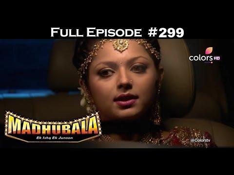 Madhubala - Full Episode 299 - With English Subtitles