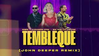 Descarca NOSFE x Alexandra Stan x Sak Noel feat. Los Tioz - Tembleque (John Deeper Remix)