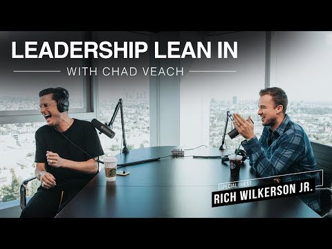 Leadership Lean In with Chad Veach | Ep. 02: Rich Wilkerson Jr.