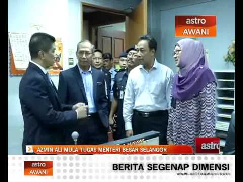 Azmin Ali mula tugas Menteri Besar Selangor