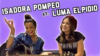 TOCA EM MIM DE NOVO + LIBERTA-ME DE MIM (Medley) | Isadora Pompeo e Luma Elpidio