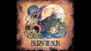 Burn the Sun - Crack of Dawn (full album)