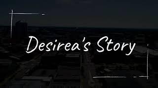 Desirea's Story