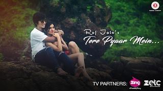 Tere Pyaar Mein   Raj Jain | Anas Anwar S  & Raj Jain