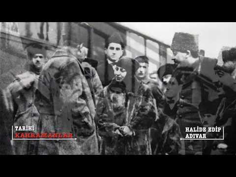 Tarihi Kahramanlar | Halide Edip Adıvar