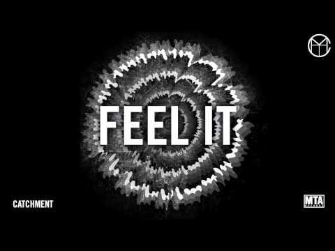 Catchment - Feel It
