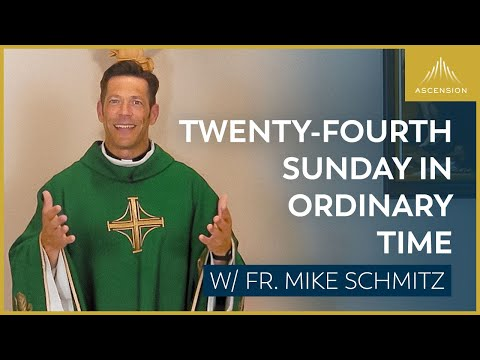 Twenty fourth Sunday in Ordinary Time - Mass with Fr. Mike Schmitz