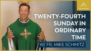 Twenty fourth Sunday in Ordinary Time – Mass with Fr. Mike Schmitz
