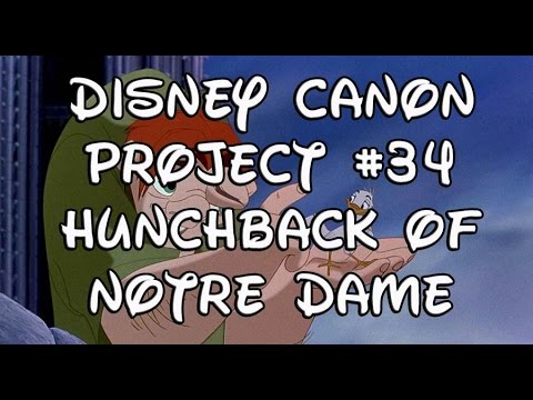Disney Canon Project 34: Hunchback of Notre Dame