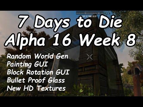 7 Days to die Alpha 16 Week 8