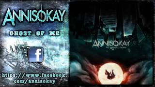 Annisokay - Ghost of Me (New Song 2012)