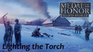 Medal of Honor: Allied Assault Walkthrough - Mission One - Lighting the Torch