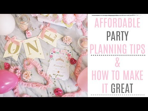 How To Plan An Affordable Party- Party planning 101, Party Decor & Tips on how to save money
