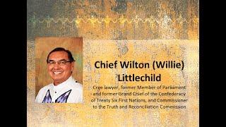 Canada, the Churches, and Bill C-15: Chief Wilton Littlechild