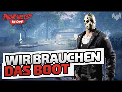 Wir brauchen das Boot - ♠ Friday The 13th: The Game Season 2 ♠ - Deutsch German - Dhalucard