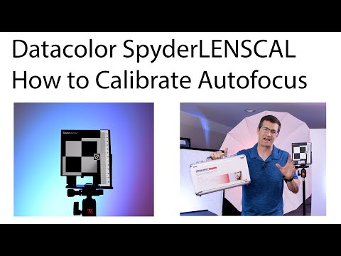 How To Use The Datacolor SpyderLENSCAL To Calibrate Your Camera's Autofocus