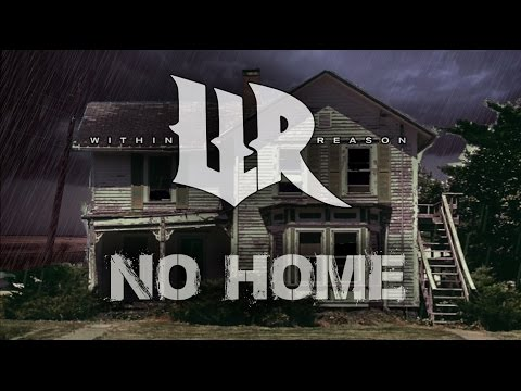 Within Reason - No Home (Lyric Video)