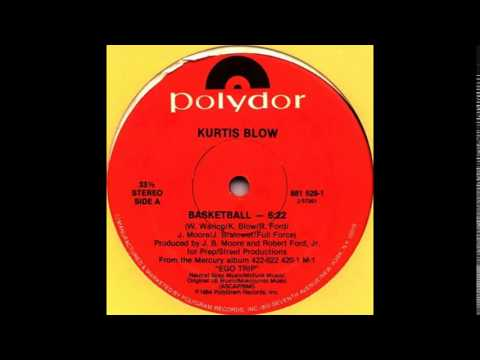Kurtis Blow ~ Basketball {12 version}