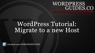How to Migrate / Transfer WordPress to a New Host(In this video, we'll show you how to move your WordPress site from one host to another in several easy steps. http://bit.ly/TE1zkN Join our newsletter and receive ..., 2013-01-05T06:00:52.000Z)