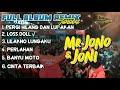 Gambar cover Mr. Jono & Joni Full Album - Mix Mr. Jono & Joni Terbaru 2020