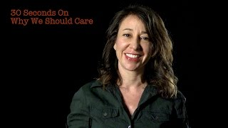 Janna Levin: 30 Seconds On Why We Should Care