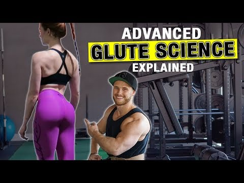 how-to-build-an-amazing-butt-|-advanced-glute-training-science-explained