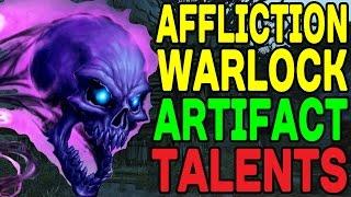 World of Warcraft LEGION: Affliction Warlock Artifact Talents !!