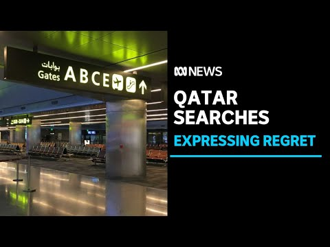 Qatar expresses 'regret' over invasive searches | ABC News