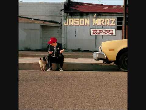 Jason Mraz -  The Remedy (I Won't Worry)