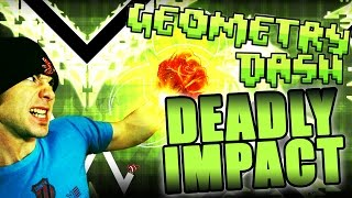 Video Geometry Dash | DEADLY IMPACT (Demon) by Xaro and FunnyGame ~ Toxin Lab 2 V2? download MP3, 3GP, MP4, WEBM, AVI, FLV Desember 2017