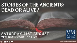 Stories of the Ancients: Dead or Alive?