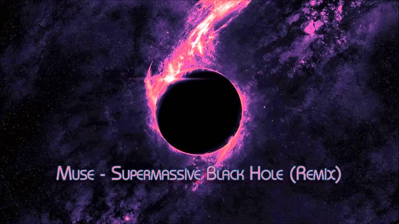 Muse - Supermassive Black Hole ( efgan Remix ) - YouTube