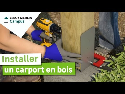 Comment Installer Un Carport En Bois Leroy Merlin