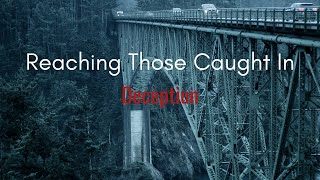 Reaching Those Caught in Deception | Costi Hinn
