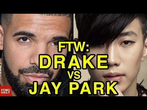 Drake vs Jay Park • For The Win