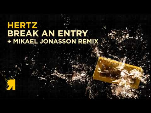 Hertz - Break An Entry (Mikael Jonasson Remix)
