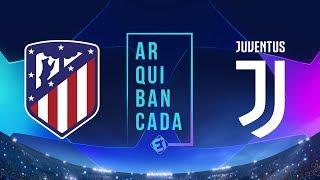 ATLÉTICO DE MADRID x JUVENTUS (narração AO VIVO) - Champions League