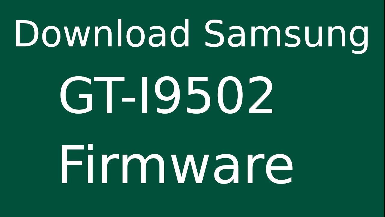 Samsung I9502 Galaxy S4 Firmware Videos - Waoweo