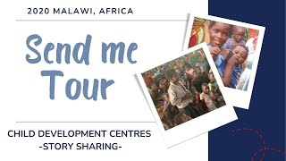 CDC - Send Me Tour, Malawi, Africa 2020