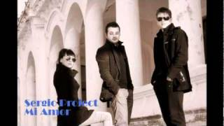 Sergio Project - Mi Amor ( Radio Edit. ) HD with Lyrics .mpg
