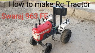 How to make RC Tractor at home (Swaraj 963 FE)