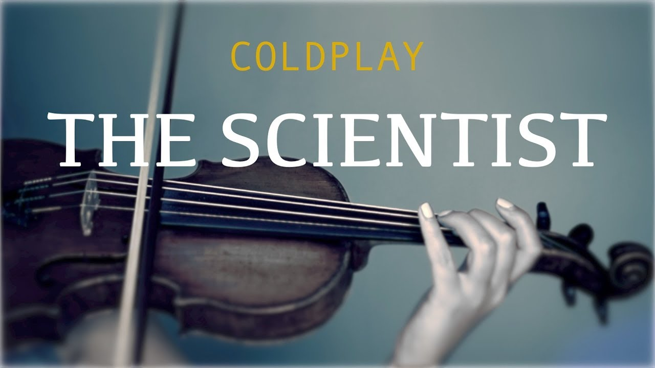 Coldplay - The Scientist for violin and piano (COVER)