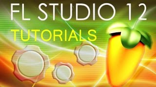 FL Studio 12 - The Piano Roll and the Mixer [COMPLETE Tutorial]*
